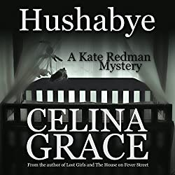 Hushabye: A Kate Redman Mystery, Book 1