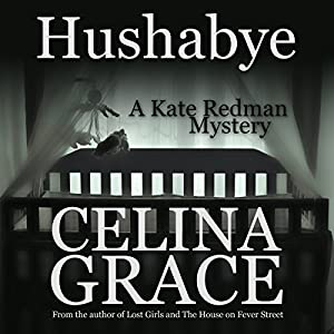 Hushabye: A Kate Redman Mystery, Book 1 Audiobook