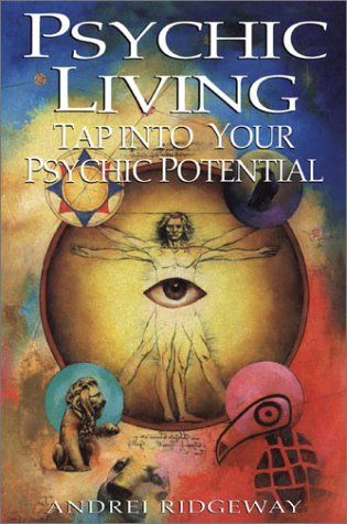 Psychic Living: Tap into Your Psychic Potential ebook