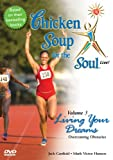 Chicken Soup for the Soul, Vol. 3: Living Your Dreams - Overcoming Obstacles
