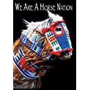 We Are A Horse Nation