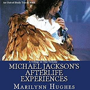 Michael Jackson's Afterlife Experiences Audiobook