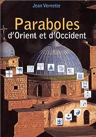 Paraboles d'Orient et d'Occident par Jean Vernette