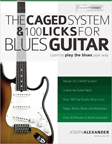 The CAGED System and 100 Licks for Blues Guitar: Learn To Play The Blues Your Way!: Amazon.es: Mr Joseph Alexander, Mr Jack Alexander: Libros en idiomas ...