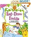 Fast-Draw Freddie (A Rookie Reader)