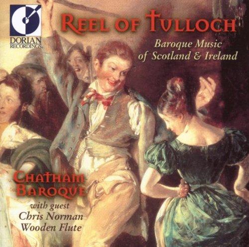 (Reel of Tulloch: Baroque Music Scotland & Ireland)