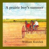 Front cover for the book A Prairie Boy's Summer by William Kurelek