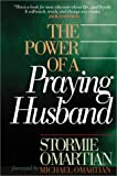 The Power of a Praying Husband, Stormie Omartian, 0736910328