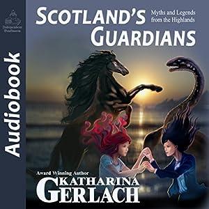 Scotland's Guardians Audiobook