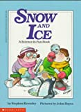 Snow and Ice, Stephen Krensky, 0590414496