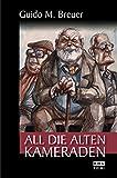 All die alten Kameraden (Opa Bertold)