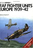 img - for RAF Fighter Units: Europe 1939-1942 (Osprey Airwar 1) book / textbook / text book