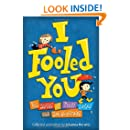 I Fooled You: Ten Stories of Tricks, Jokes and Switcheroos