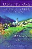 Dana's Valley, Janette Oke and Laurel Oke Logan, 0764225162