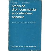 Précis de droit commercial et contentieux bancaire