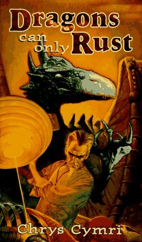 book cover of Dragons Can Only Rust