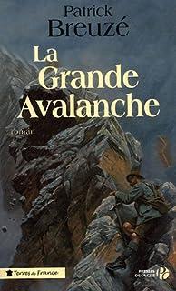 La grande avalanche : roman