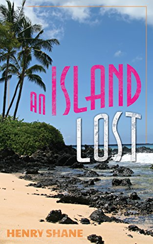 An Island Lost by [Shane, Henry]