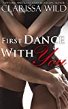 First Dance With You