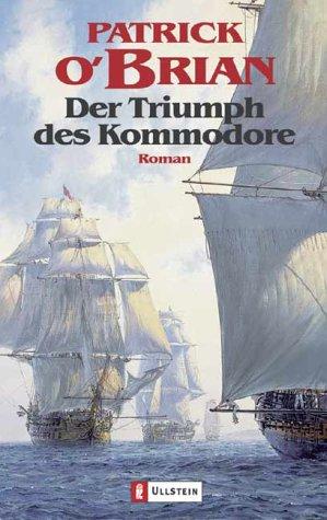 Der Triumph des Kommodore (Aubrey/Maturin, #17) ebook
