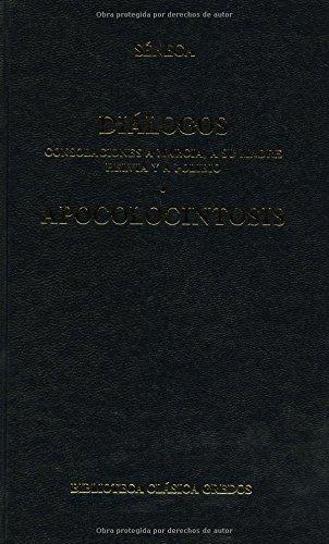 Dialogos (consolaciones a marcia a su ma: 220 (B. CLÁSICA GREDOS) por Licio Anneo Seneca