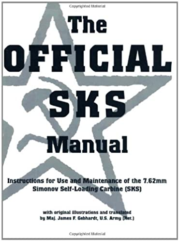 amazon com the official sks manual 9780873649087 u s s r army rh amazon com russian sks owners manual chinese sks owners manual