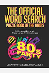 THE OFFICIAL WORD SEARCH PUZZLE BOOK OF THE 1980's: SIT BACK AND RELAX WITH THESE LARGE-PRINT CHALLENGES Paperback