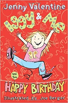 Book Iggy & Me and the Happy Birthday by Jenny Valentine (2010-01-01)