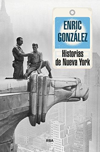 - Historias de Nueva York (OTROS NO FICCIÓN) (Spanish Edition)