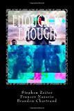 Enough Is Enough, Stephen Zeiter, 1478161892