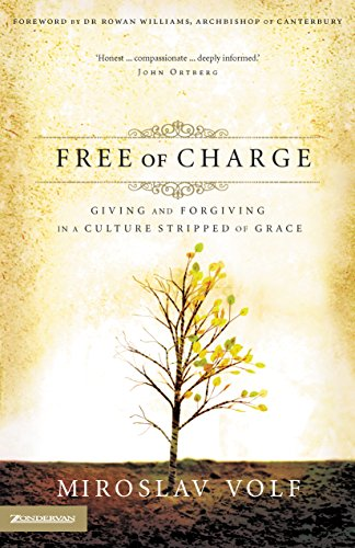 Free of Charge by [Volf, Miroslav]