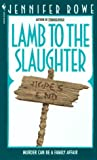 Lamb to the Slaughter, Jennifer Rowe, 0553568205