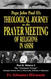 Pope John Paul II's Theological Journey to the Prayer Meeting of Religions in Assisi. Part 2, Volume 2: Second Encyclical, Dives in Misericordia