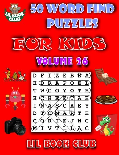 Download 50 Word Find Puzzles for Kids Volume 26: Word Search Puzzles for Children with Growing Minds (Word Search and Finds for Children with Themed Puzzles) pdf epub