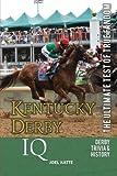 Kentucky Derby Iq, Joel Katte, 0988364816