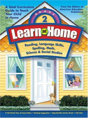 Learn at Home, Grade 2: Reading, Language Skills, Spelling, Math, Science & Social Studies