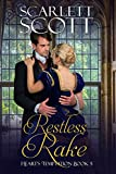 #10: Restless Rake (Heart's Temptation Book 5)
