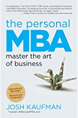 The Personal MBA: Master the Art of Business Kindle Edition
