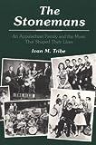 The Stonemans, Ivan M. Tribe, 0252063082