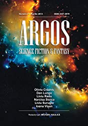 Argos-  Numarul 1, aprilie 2013 (Argos Science Fiction & Fantasy Magazine)