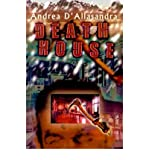 img - for [ Death House By D'Allasandra, Andrea ( Author ) Paperback 2001 ] book / textbook / text book
