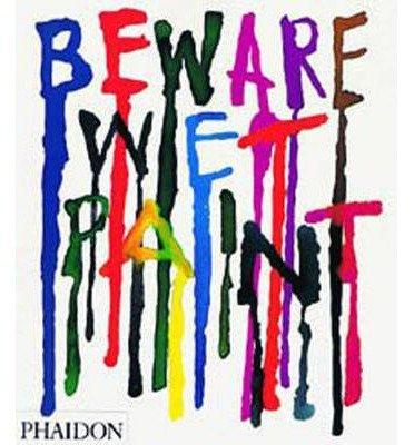 Download [(Beware Wet Paint: Designs by Alan Fletcher )] [Author: Alan Fletcher] [Nov-2007] pdf