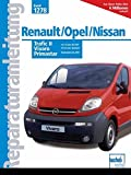 Renault Trafic II / Opel Vivaro / Nissan Primastar Baubeginn bis 2004.: 1,9 Liter dCi/DTI/2,0 Liter Benziner