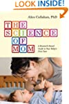 The Science of Mom: A Research-Based...