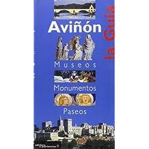 Avignon, le guide