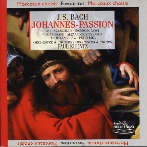 Bach : Passion selon St-Jean, BWV 245