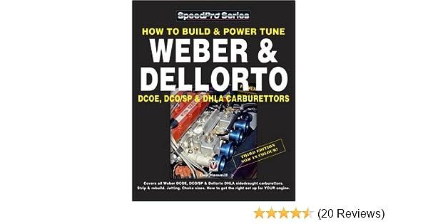 how to build power tune weber dellorto dcoe dhla carburettors rh amazon com Toyota Supra Twin Turbo Vauxhall Astra