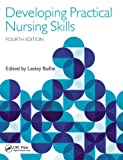 Developing Practical Nursing Skills, , 1444175955