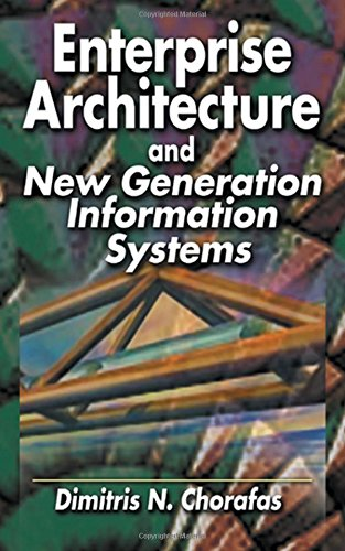 Enterprise Architecture and New Generation Information Systems by Brand: CRC Press