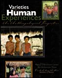 Varieties of Human Experience : An Anthropological Perspective, Erickson Lamar, Nancy J. and Dean, Bartholomew, 0757525776